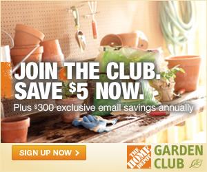 Join Home Depot Garden Club...